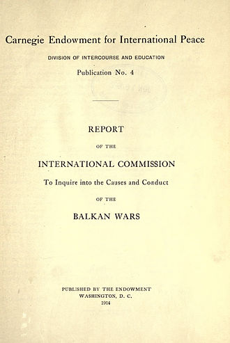 Report of the International Commission on the Balkan Wars - Report of the International Commission on the Balkan Wars