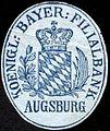Siegelmarke Koeniglich Bayerische Filialbank Augsburg W0227980.jpg