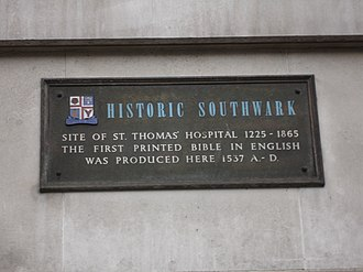 St Thomas' Hospital - The site of St Thomas' Hospital in Southwark where the first English bible was printed