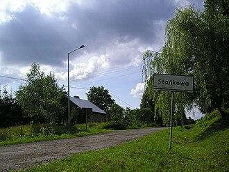 Stańkowa, Podkarpackie Voivodeship - Image: Stankowa