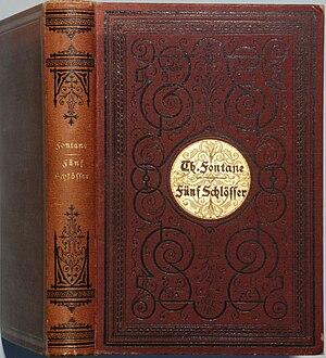 Wanderungen durch die Mark Brandenburg - First edition (1889) of Fünf Schlösser, the final volume of Wanderungen durch die Mark Brandenburg