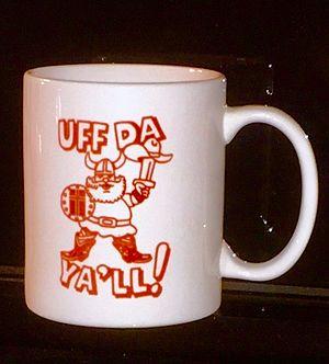 Uff da - Norwegian-Texan mug
