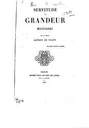Alfred de Vigny: Servitude et grandeur militaires
