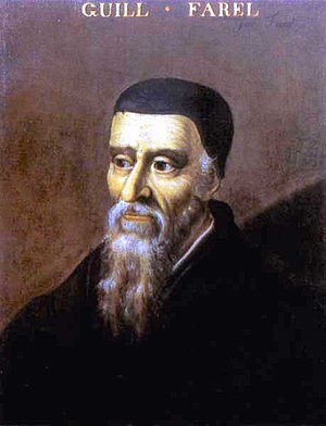 John Calvin - William Farel was the reformer who convinced Calvin to stay in Geneva. 16th-century painting. In the Bibliothèque Publique et Universitaire, Geneva.