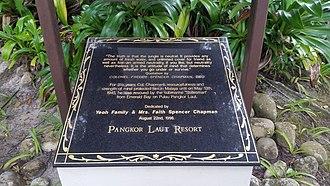 Freddie Spencer Chapman - Chapman memorial at Pankor Laut resort