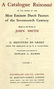 Cornelis Hofstede de Groot - A catalogue raisonné of the works of the most eminent Dutch painters of the seventeenth century based on the work of John Smith. Translated and edited by Edward G. Hawke 1908.jpg