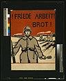 Friede, Arbeit, Brot! LCCN2004665834.jpg