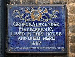 George alexander macfarren knt lived in this house and died here 1887