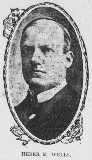 Heber Manning Wells - Image: Heber M. Wells, ca 1904