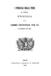 papa Pio IX: I pericoli della Fede in Italia