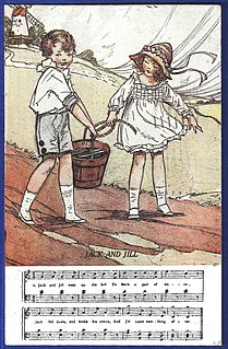 Jack and Jill (nursery rhyme) Nursery rhyme