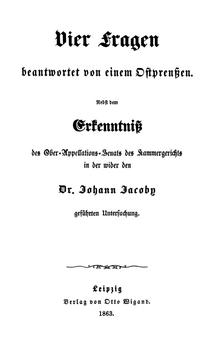 Titelblatt der 1841 erstveröffentlichten Schrift Vier Fragen, beantwortet von einem Ostpreußen (Quelle: Wikimedia)
