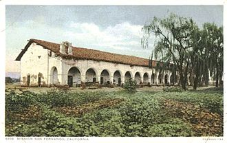 San Fernando Valley - Mission San Fernando: in a circa 1900 postcard
