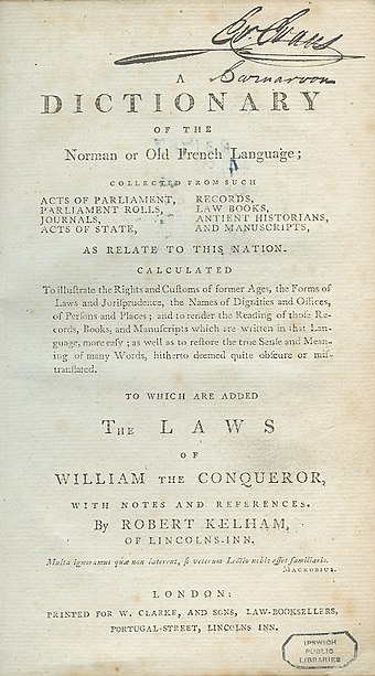 Kelham's Dictionary of the Norman or Old French Language (1779), defining Law French, a language historically used in English law courts Norman dictionary 1779 Kelham.jpg