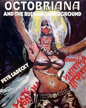 Octobriana - Image: Octobriana and the Russian Underground book cover, Tom Stacey, 1971)