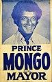 Prince Mongo Campaign Poster, 1970's.jpg