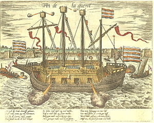 Pre-industrial armoured ships - Dutch ship Fin de la guerre of 1585 on which the Dutch rebels put great expectations
