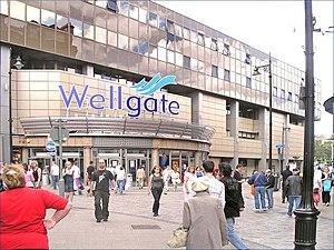 Wellgate Centre - The Wellgate Centre in 2007