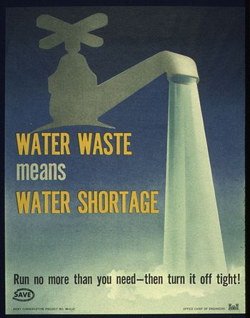 """WATER WASTE MEANS WATER SHORTAGE"" -..."