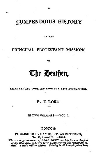"""Eleazar Lord - Title page of """"A compendious history of the principal Protestant missions to the heathen,"""" 1813."""