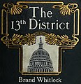 """Book cover, """"The 13th District"""" by Brand Whitlock - (a story of a candidate)- (IA 13thdistrictstor00whitrich) (page 1 crop).jpg"""