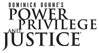 Dominick Dunne's Power, Privilege, and Justice - Image: Dominick Dunne PPJ logo