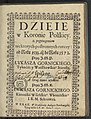 Dzieie w Koronie Polskiey, z przytoczeniem niektorych postronnych rzeczy od roku 1538 az do roku 1572. Post 1637 (95331929).jpg