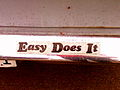 Easy does it bumpersticker.jpg