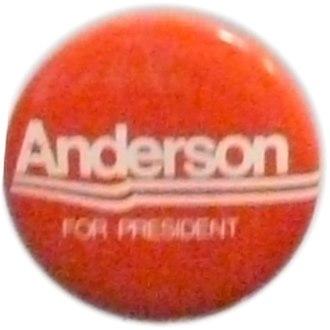 John B. Anderson - Anderson campaign button