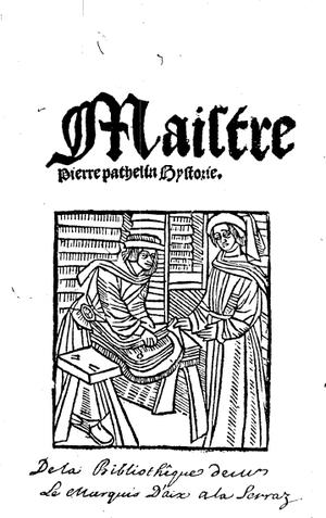 Farce - La Farce de maître Pierre Pathelin.
