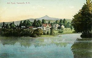 Tamworth, New Hampshire - Mill Pond c. 1910, with Mount Chocorua in the distance