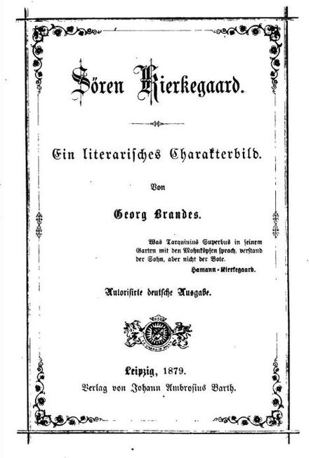 1879 German edition of Brandes' biography about Soren Kierkegaard Soren Kierkegaard by George Brandes 1879 German edition.jpg