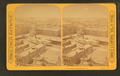 Southwest from Mitchell Block, from Robert N. Dennis collection of stereoscopic views.png