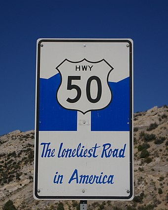 "U.S. Route 50, also known as ""The Loneliest Road in America"" U.S. Route 50 - Loneliest Road.jpg"