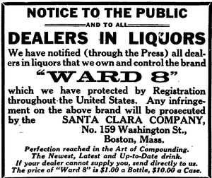Ward 8 (cocktail) - Notice from the Santa Clara Company. The Boston Globe, 1914.