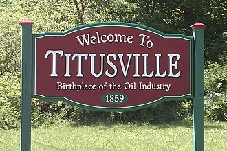 Pennsylvania oil rush - Welcome sign to Titusville, PA