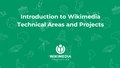 Wikimania Hackathon 2018 - Introduction to Wikimedia technical areas and projects.pdf