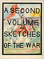 A Second Volume of Sketches of the War (title page) (18335762146).jpg