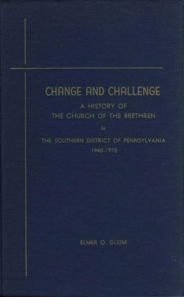 File:Change and challenge, a history of the Church of the Brethren in the southern district of Pennsylvania, 1940-1972.djvu