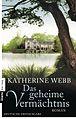Das geheime Vermächtnis (Katherine Webb, 2011).jpg