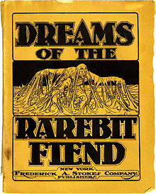 "A monochromatic book cover.  At the top in large bold letters reads ""Dreams of the"", followed by an illustration of a man covered in cheese, followed by ""Rarebit Fiend"" in bold.  Below reads, ""New York:  Frederick A. Stokes Company: Publishers"