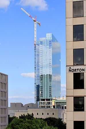 Fairmont Austin - Fairmont Austin Hotel under construction in April 2017