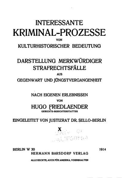 File:Friedlaender-Interessante Kriminal-Prozesse-Band 10 (1914).djvu