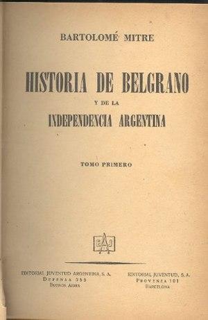 Historia de Belgrano y de la Independencia Argentina - Image: Historia de Belgrano