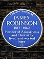 James Robinson 1813-1862 pioneer of anaesthesia and dentistry lived and worked here.jpg