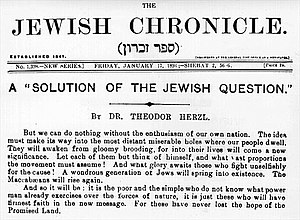 "Promised Land - The concept is central to Zionism. In 1896, Herzl exhorted Jews to take up the movement, writing ""for these have never lost the faith in the Promised Land""."
