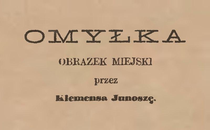 File:Klemens Junosza - Omyłka.djvu