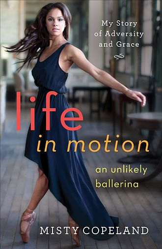 Misty Copeland - Life In Motion cover