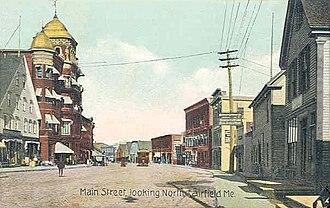 Fairfield, Maine - Main Street in 1910