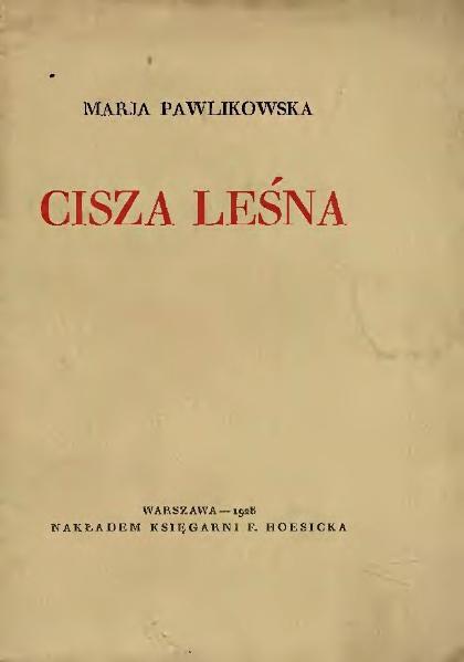 File:Maria Pawlikowska-Jasnorzewska - Cisza leśna.djvu